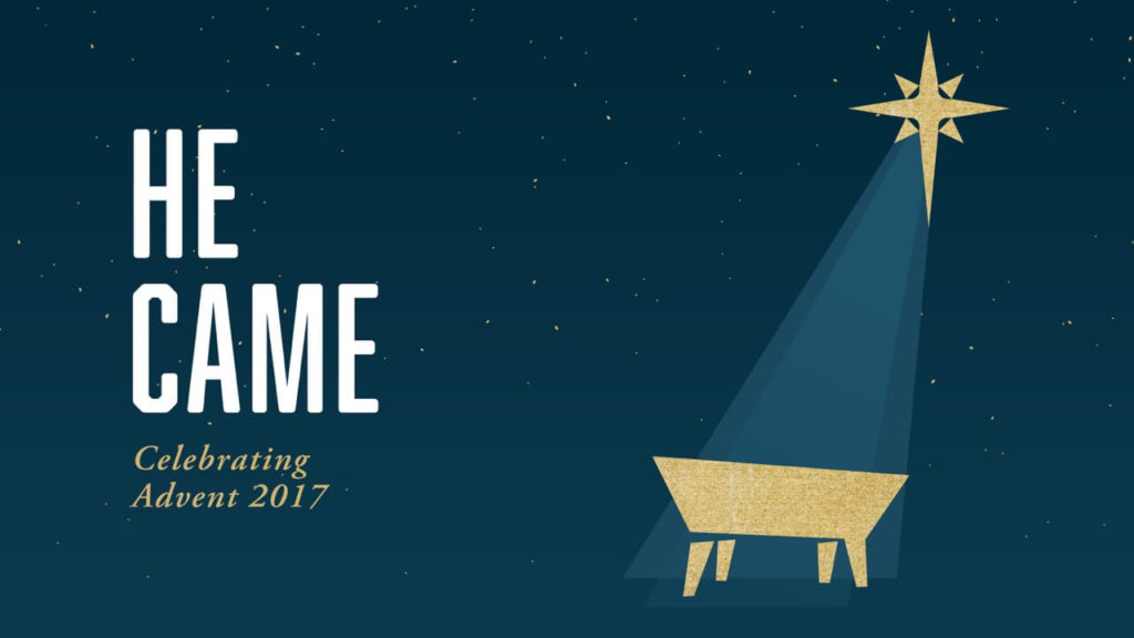He Came Advent Sermon Series Graphic